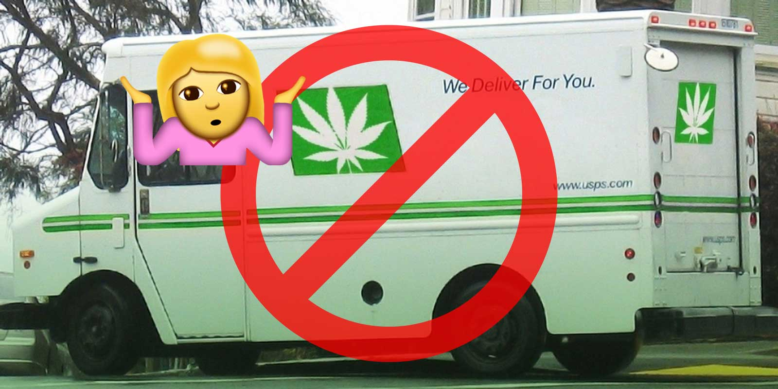 Mailing Cannabis Not Allowed USPS